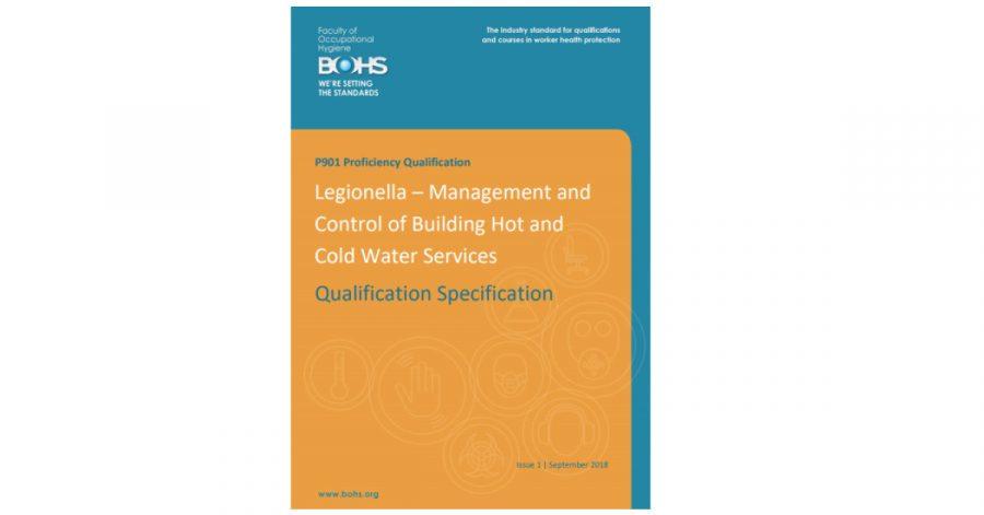 BOHS Legionella Management P901 qualification specification