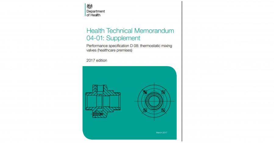 Health Technical Memorandum 04-01: Supplement Performance specification D 08: thermostatic mixing valves (healthcare premises)